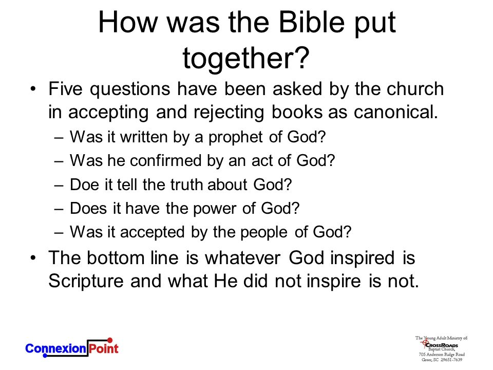 How was the Bible put together.
