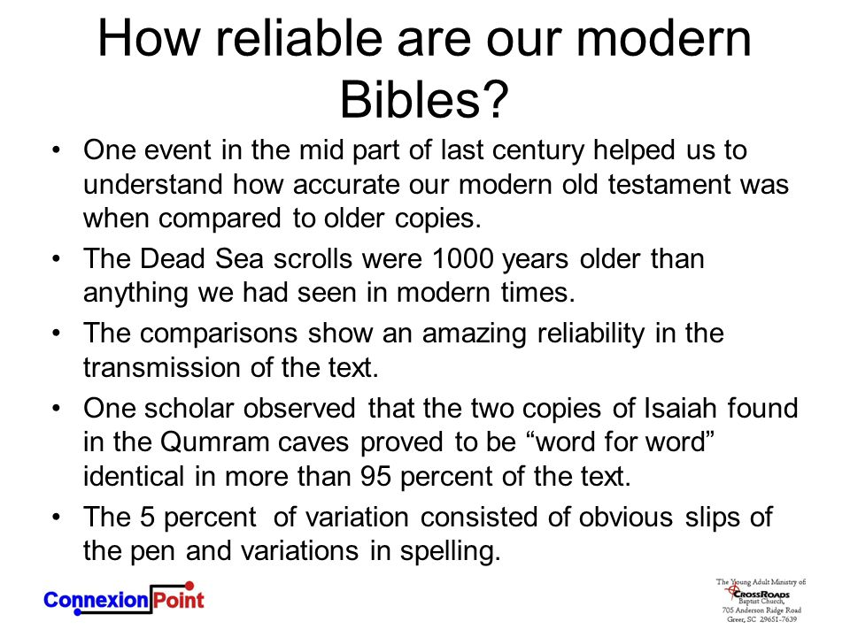 How reliable are our modern Bibles? One event in the mid part of last century helped us to understand how accurate our modern old testament was when c
