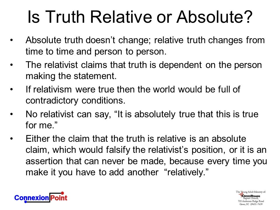 Is Truth Relative or Absolute.