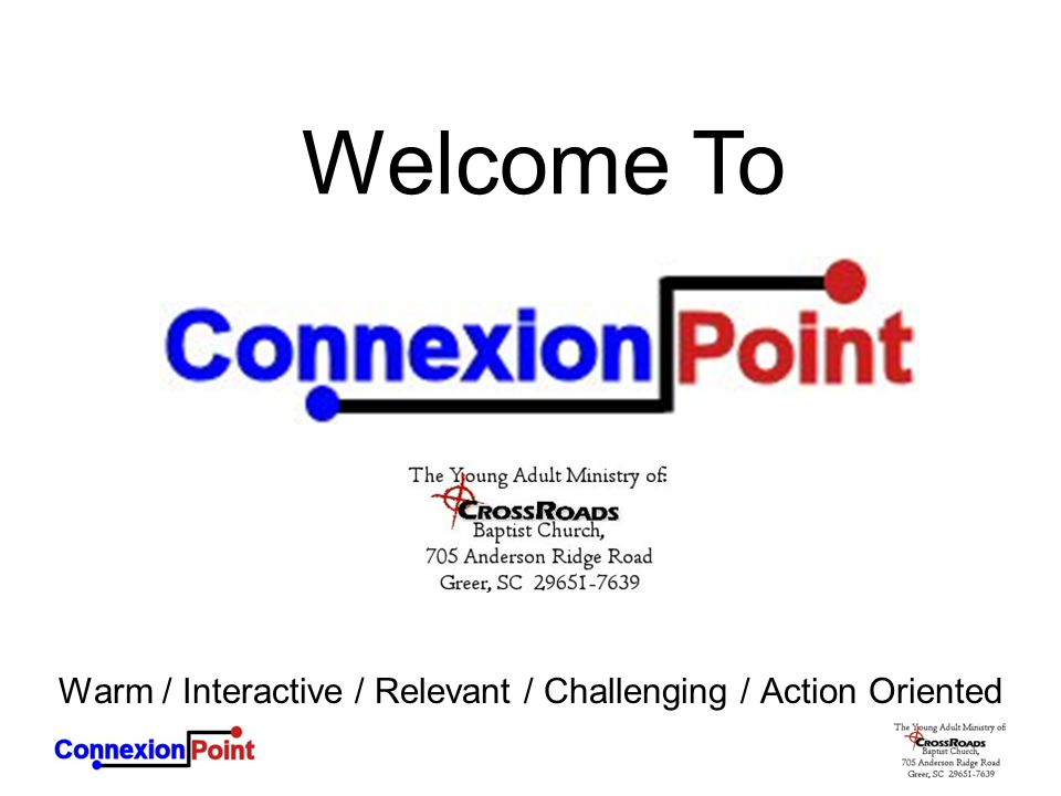 Welcome To Warm / Interactive / Relevant / Challenging / Action Oriented