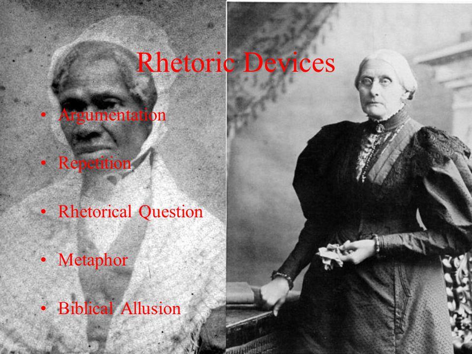 Rhetoric Devices Argumentation Repetition Rhetorical Question Metaphor Biblical Allusion