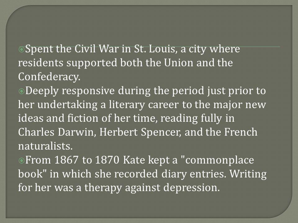  Spent the Civil War in St.