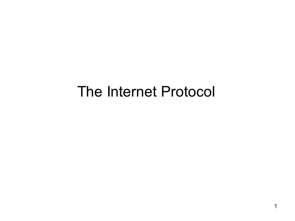 72 The Internet Protocol