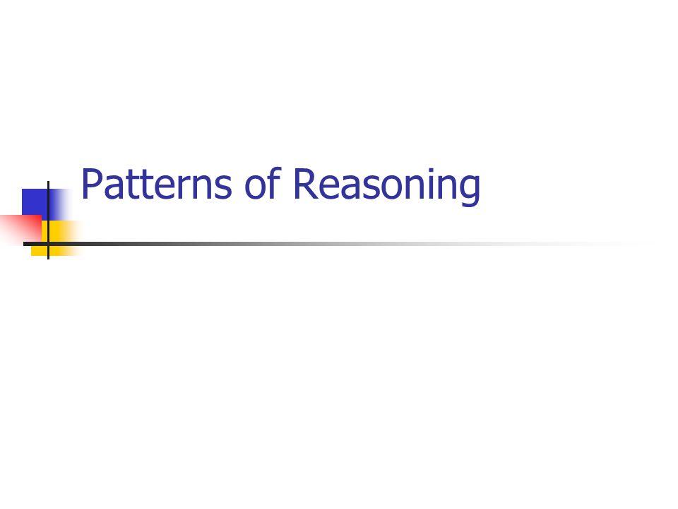 Patterns of Reasoning