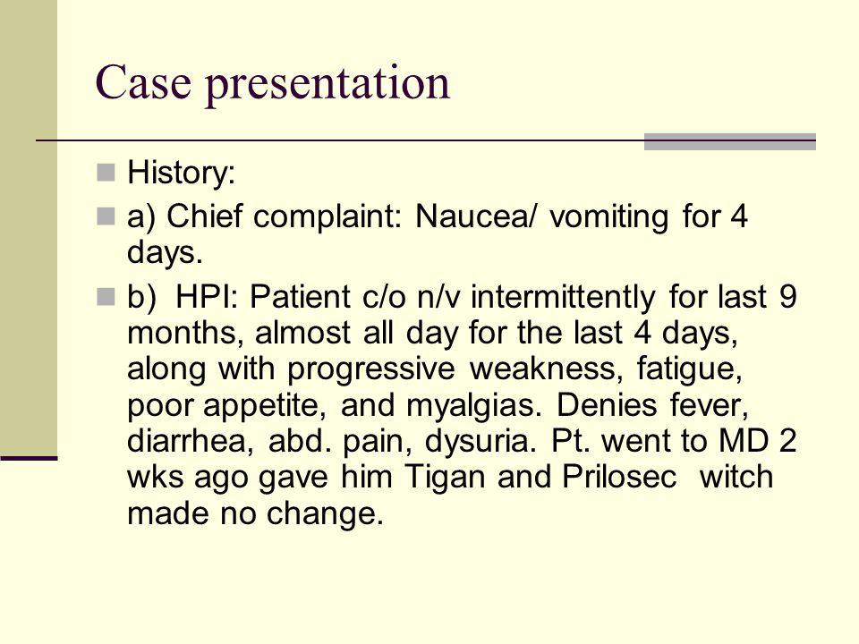 Case presentation c) Past Medical Hx: None d) Past Surgical Hx: Pin Rt.