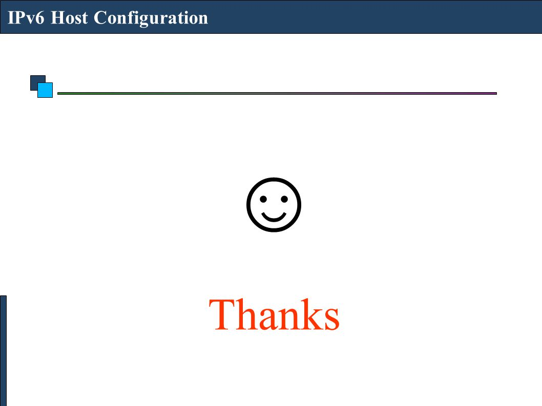 ☺ Thanks IPv6 Host Configuration