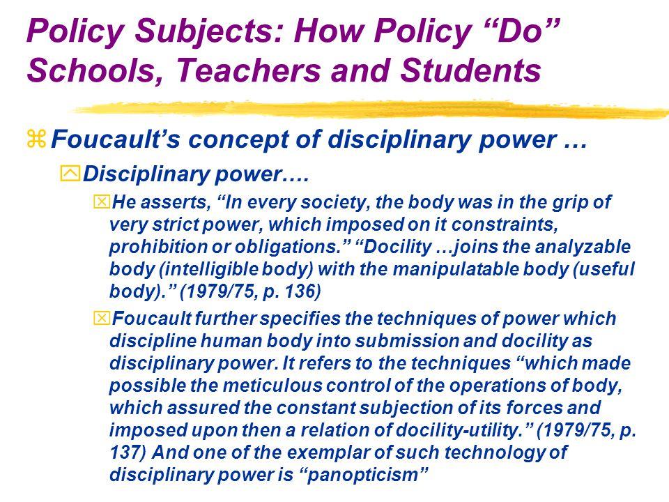 zFoucault's concept of disciplinary power … yDisciplinary power….