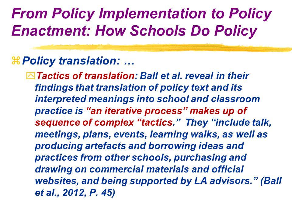 zPolicy translation: … yTactics of translation: Ball et al.