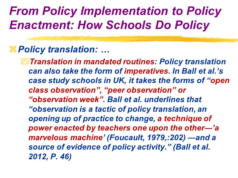 zPolicy translation: … yTranslation in mandated routines: Policy translation can also take the form of imperatives.