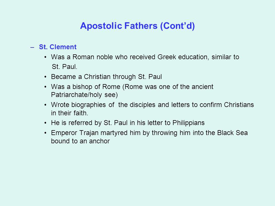 Apostolic Fathers (Cont'd) –St.