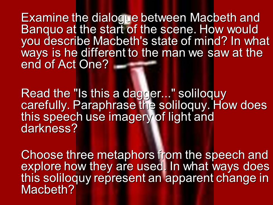 Examine the dialogue between Macbeth and Banquo at the start of the scene.