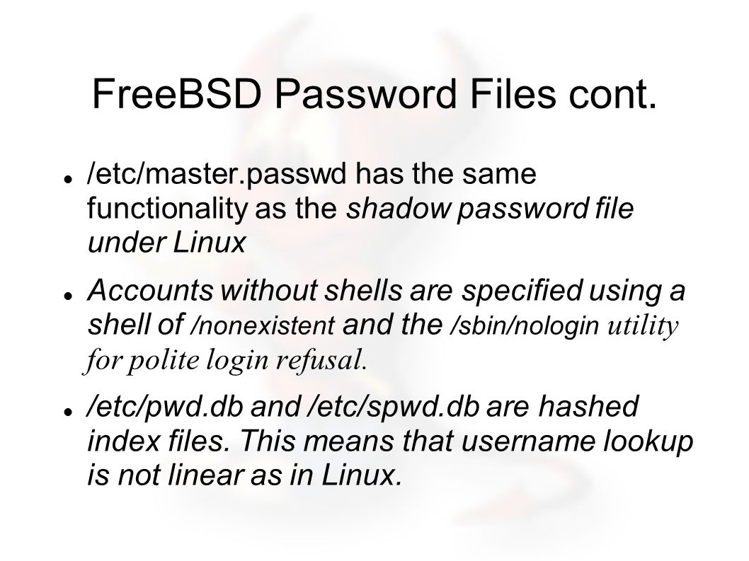 FreeBSD Password Files cont.