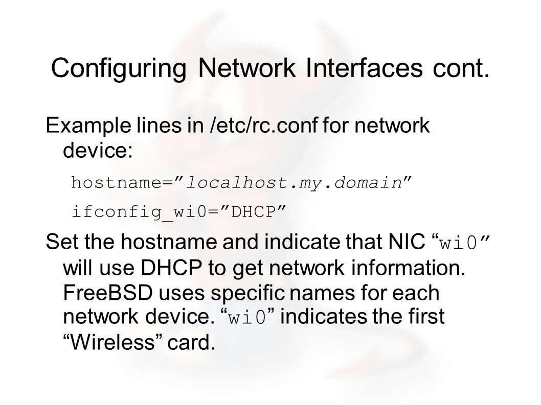 Configuring Network Interfaces cont.