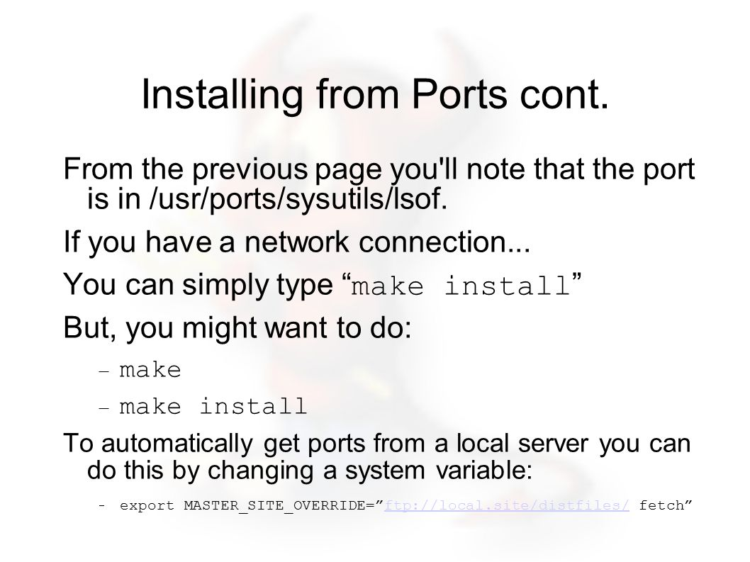 Installing from Ports cont.