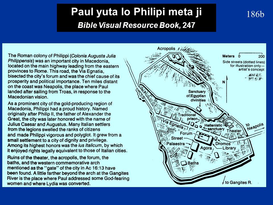 186b Paul yuta lo Philipi meta ji Bible Visual Resource Book, 247