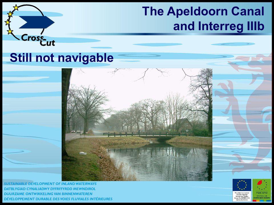 The Apeldoorn Canal and Interreg IIIb Still not navigable