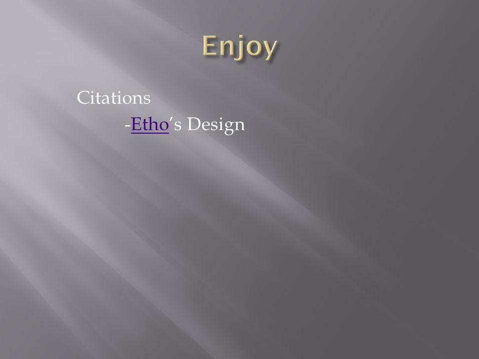 Citations -Etho's DesignEtho