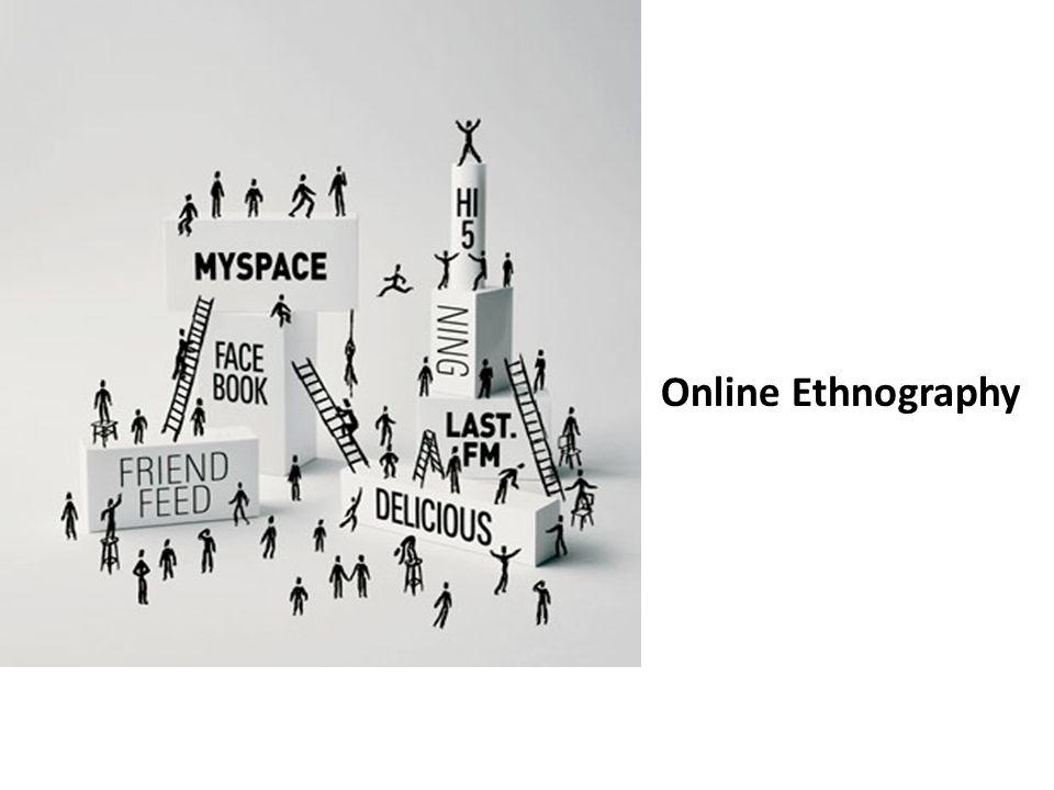 Online Ethnography