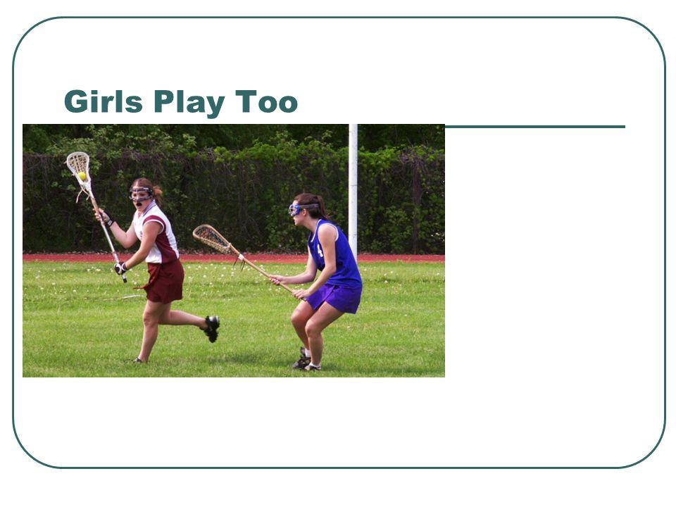 Girls Play Too