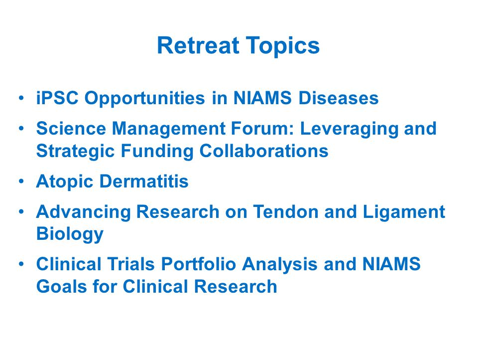 iPSC Opportunities in NIAMS Diseases: Topics What NIAMS diseases/conditions and research areas are poised to take advantage of recent advances in iPSC technologies, and would adoption of iPSC approaches accelerate progress.