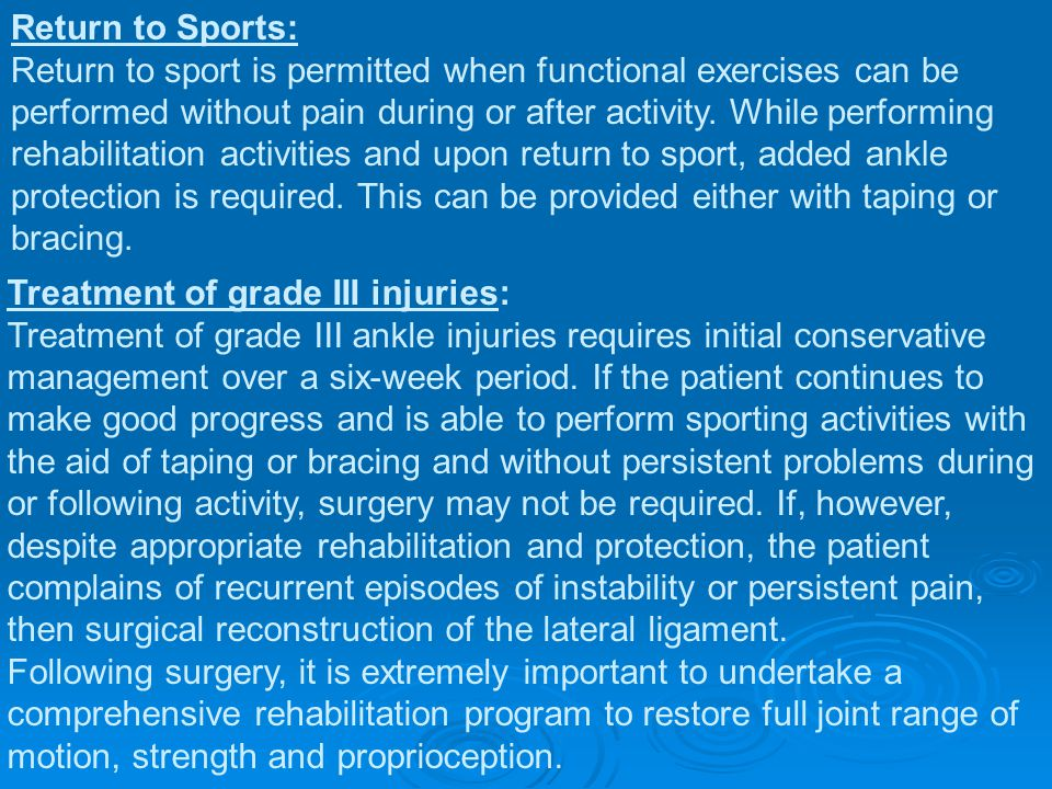 Return to Sports: Return to sport is permitted when functional exercises can be performed without pain during or after activity. While performing reha