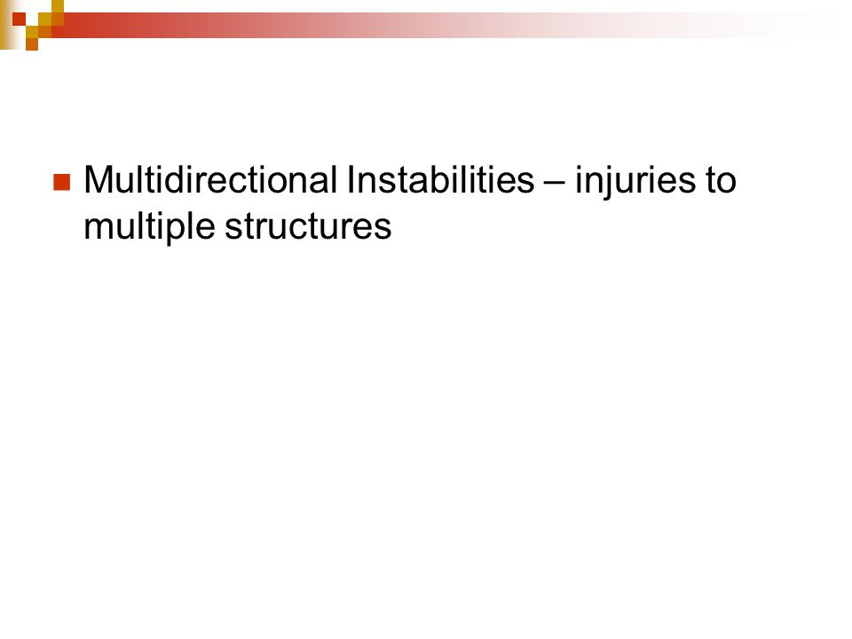 Multidirectional Instabilities – injuries to multiple structures
