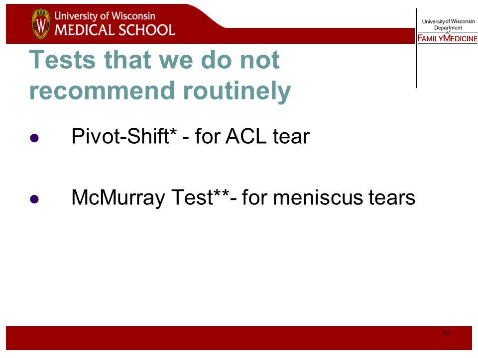 51 Review of Evidence – ACL* Lachman TestSens 87%Spec 93% Anterior DrawerSens 48%Spec 87% Pivot Shift TestSens 61%Spec 97% (Jackson JL, et al.)