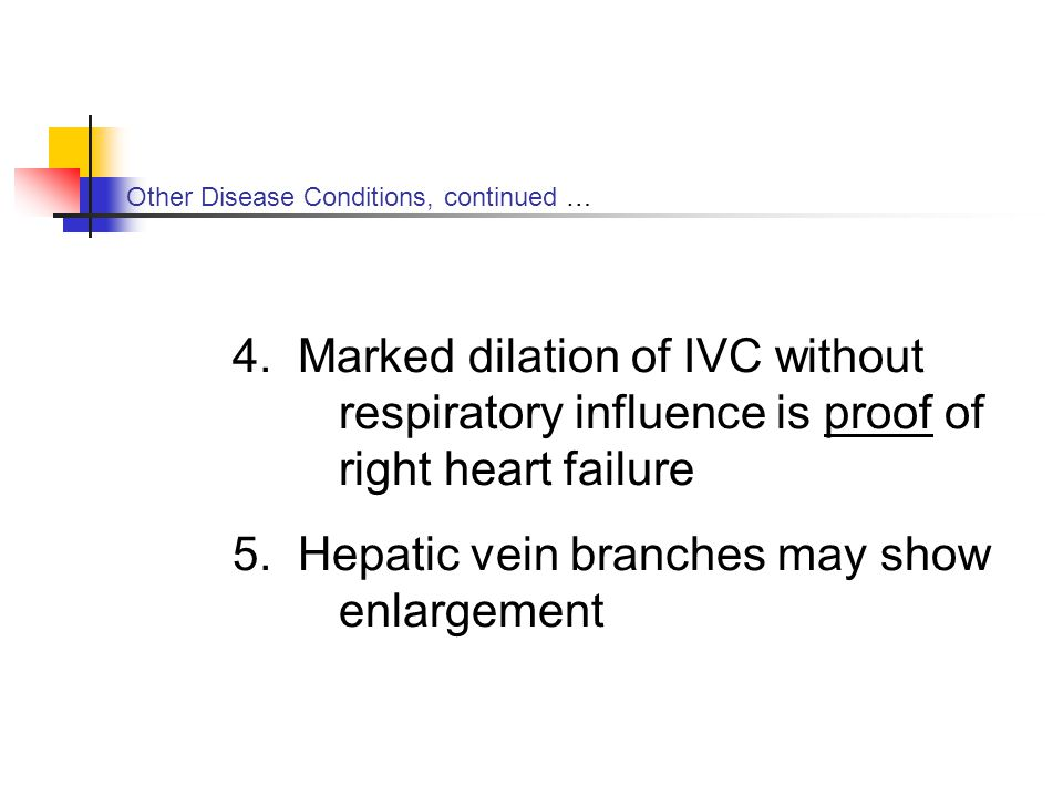 Other Disease Conditions, continued … 4.