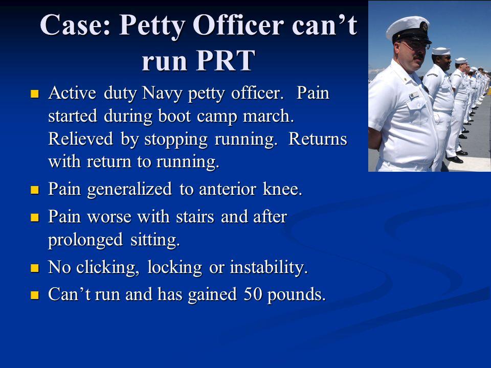 Case: Petty Officer can't run PRT