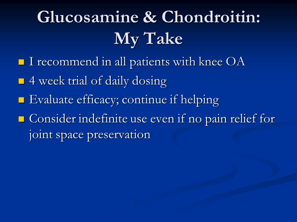 Glucosamine in Knee OA Glucosamine in Knee OA LOE 1a for modest pain reduction LOE 1a for modest pain reduction Significant differences in results bet