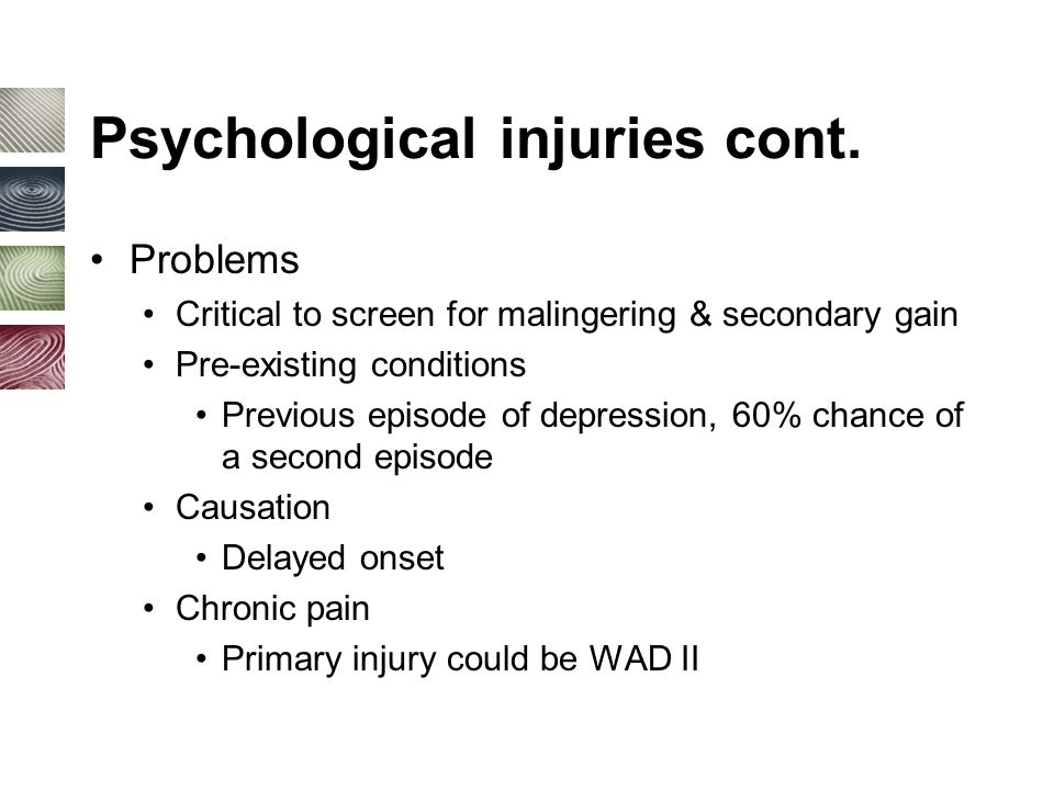 Psychological injuries cont.