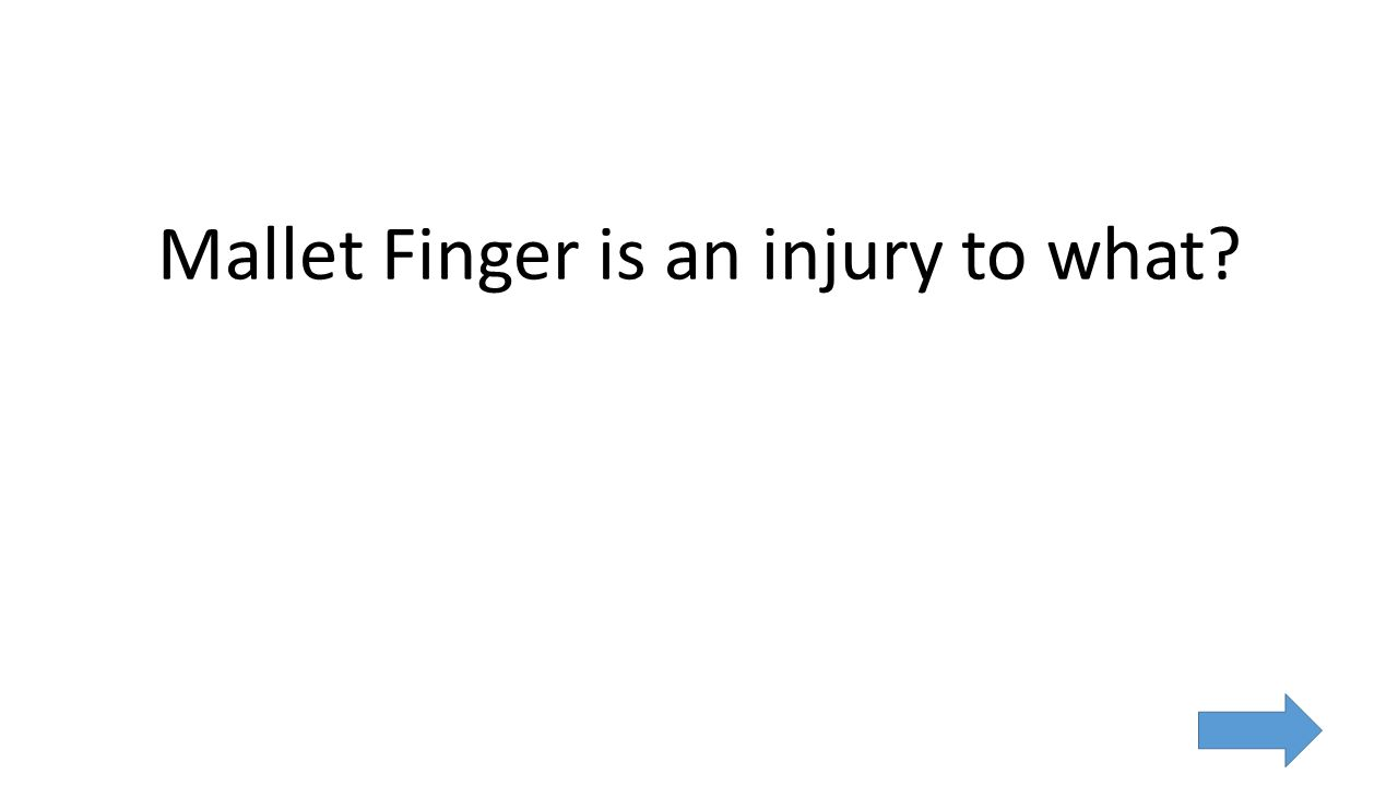 Mallet Finger is an injury to what
