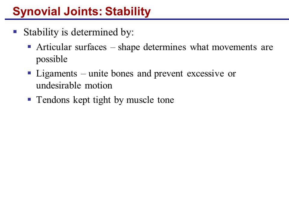 Types of Synovial Joints- Hinge joints  Cylindrical projections of one bone fits into a trough-shaped surface on another  Uniaxial - Motion in a single plane - flexion and extension only  e.g.: elbow and phalangeal joints