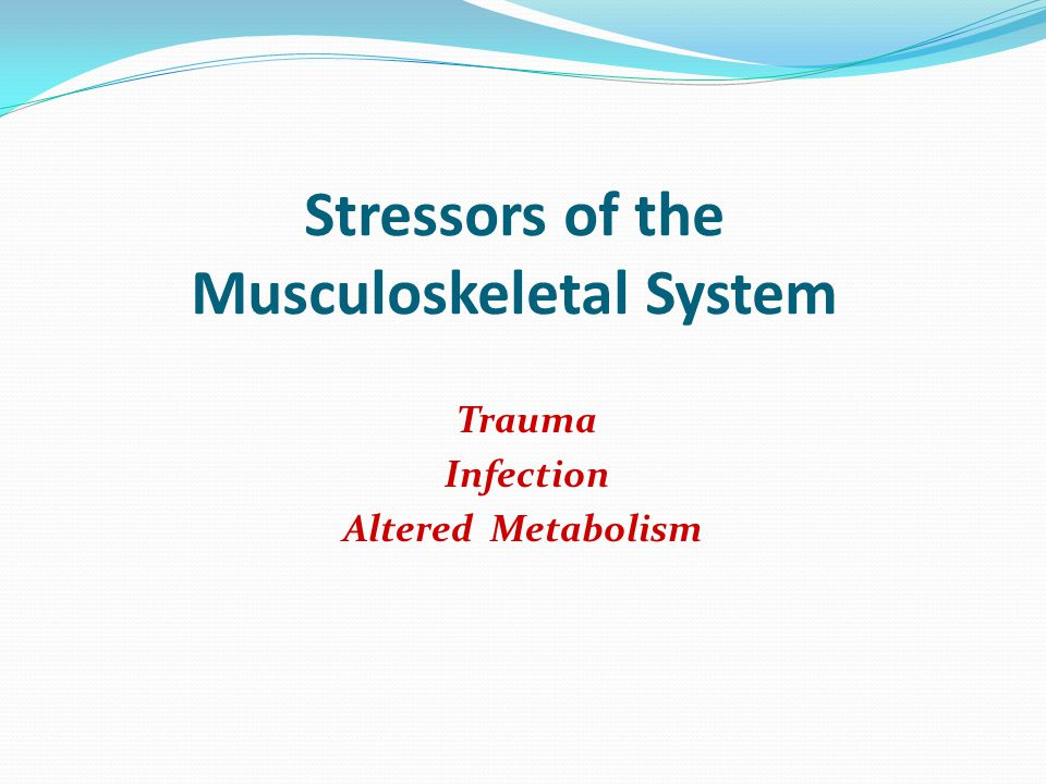 For the person with a musculoskeletal condition: List effects on person List most frequent orthopaedic diagnosis Peripheral neurovascular dysfunction Pain (acute, chronic) Impaired skin integrity Infection, high risk for Disuse syndrome Activity intolerance Trauma.