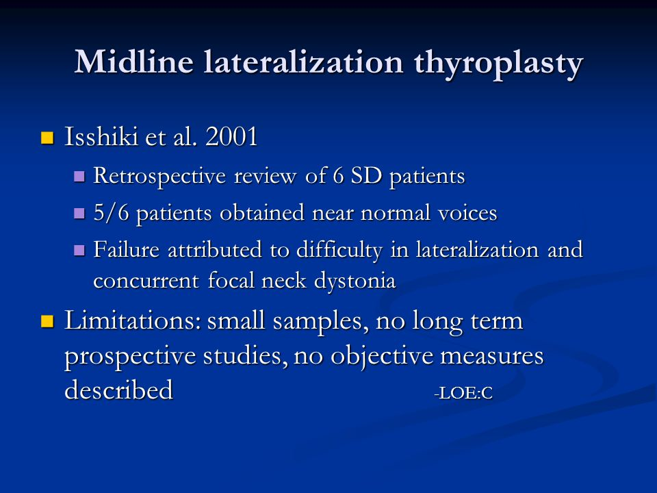 Midline lateralization thyroplasty Isshiki et al.2001 Isshiki et al.