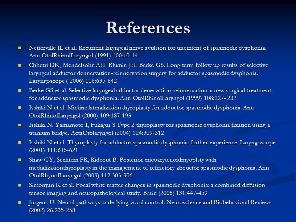 References Netterville JL et al.