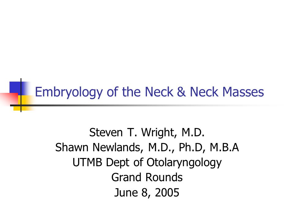 Conclusions Neck masses are very common Approach with History and Physical exam will commonly lead to the correct diagnosis An understanding of cervical embryology is crucial in treatment of these masses