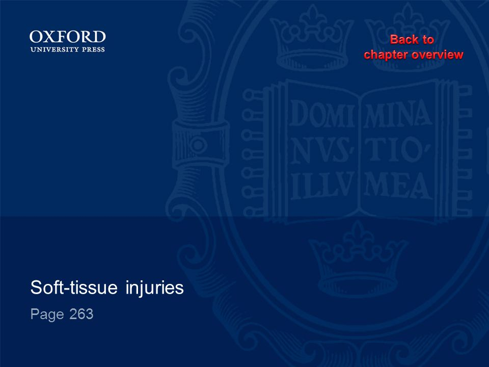 Soft-tissue injuries Page 263