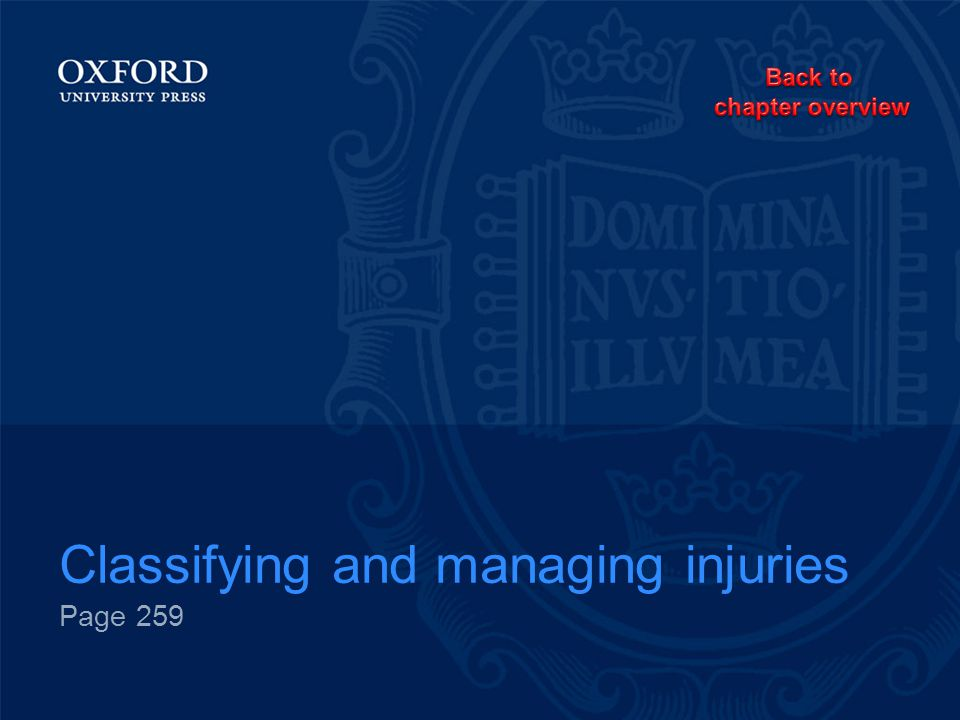 Classifying and managing injuries Page 259