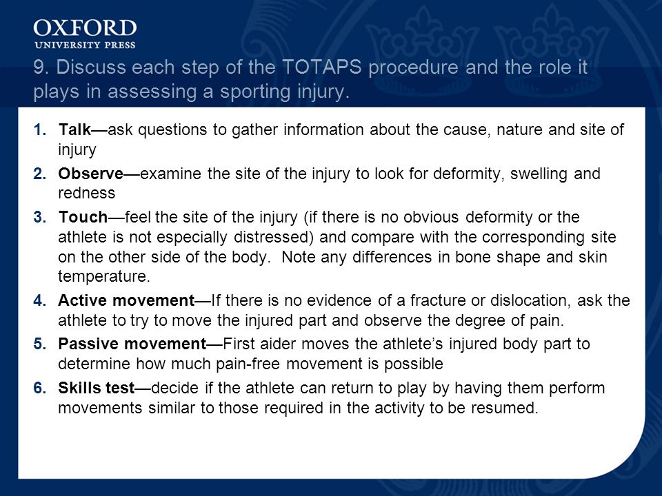 9. Discuss each step of the TOTAPS procedure and the role it plays in assessing a sporting injury.