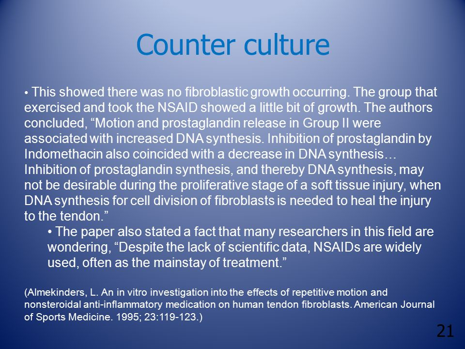 21 Counter culture This showed there was no fibroblastic growth occurring.