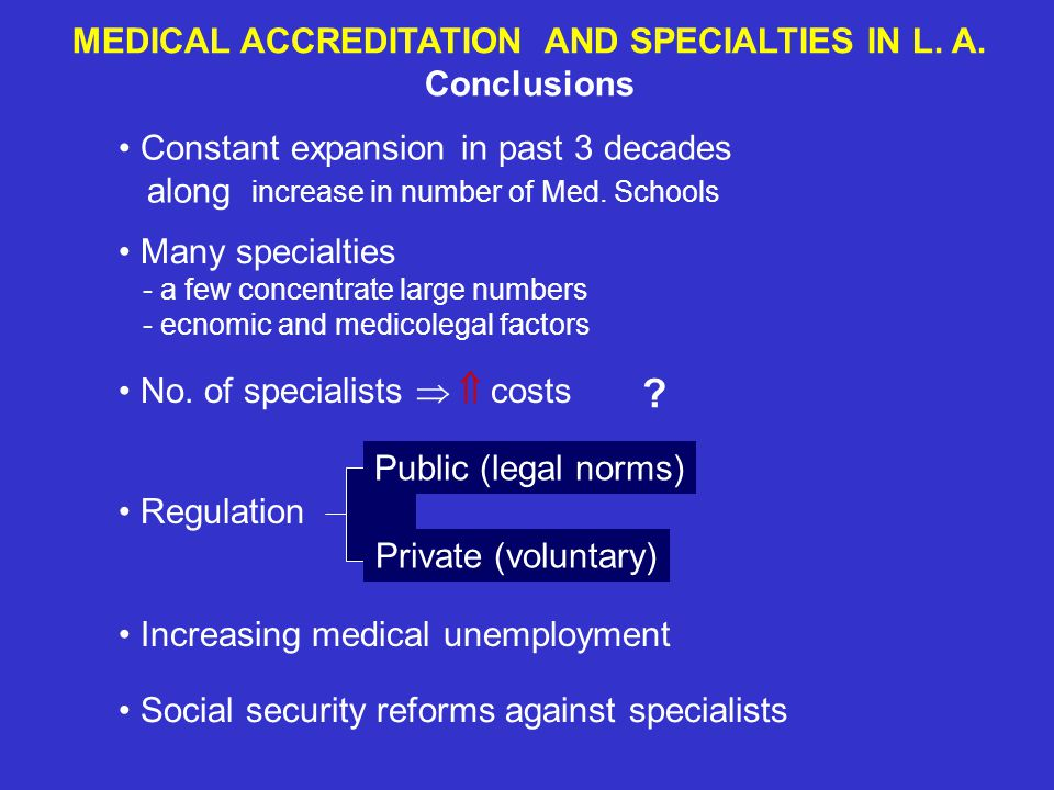 MEDICAL ACCREDITATION AND SPECIALTIES IN L. A.