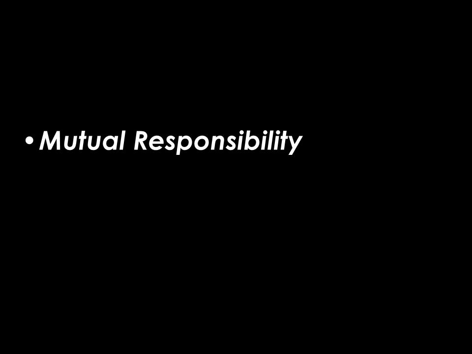 Mutual Responsibility