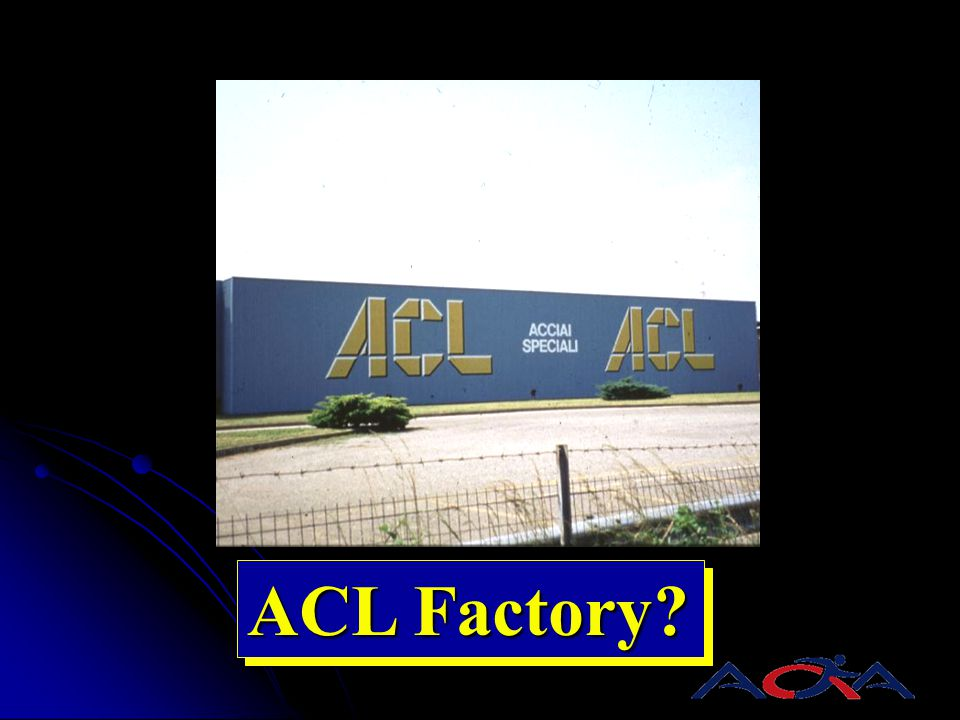 ACL Factory?