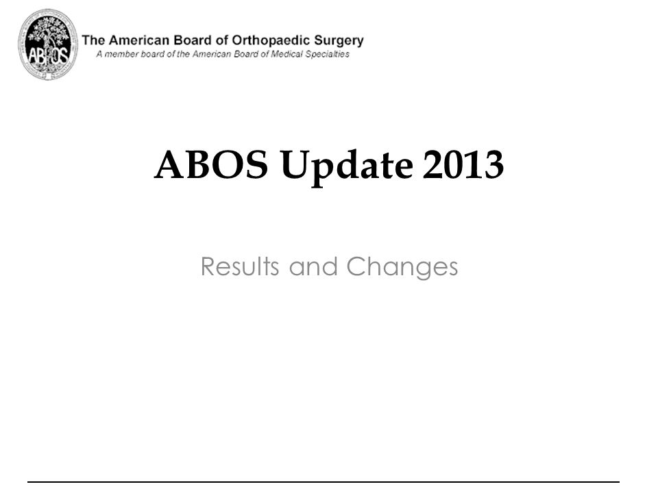 ABOS Update 2013 Results and Changes