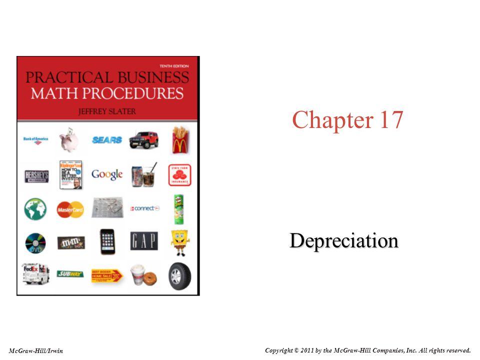 17-2 1.Explain the concept and causes of depreciation 2.