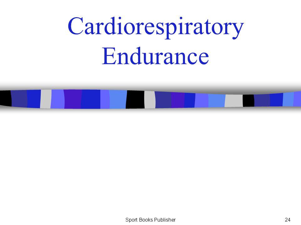 Sport Books Publisher24 Cardiorespiratory Endurance