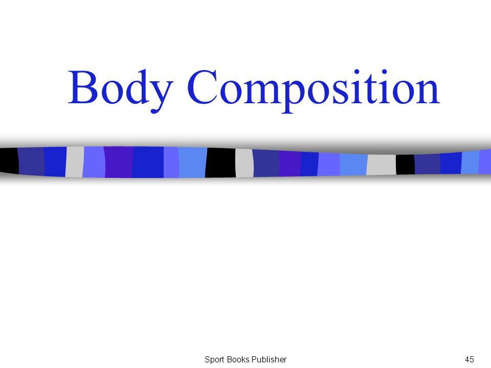 Sport Books Publisher45 Body Composition