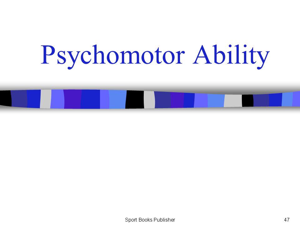 Sport Books Publisher47 Psychomotor Ability