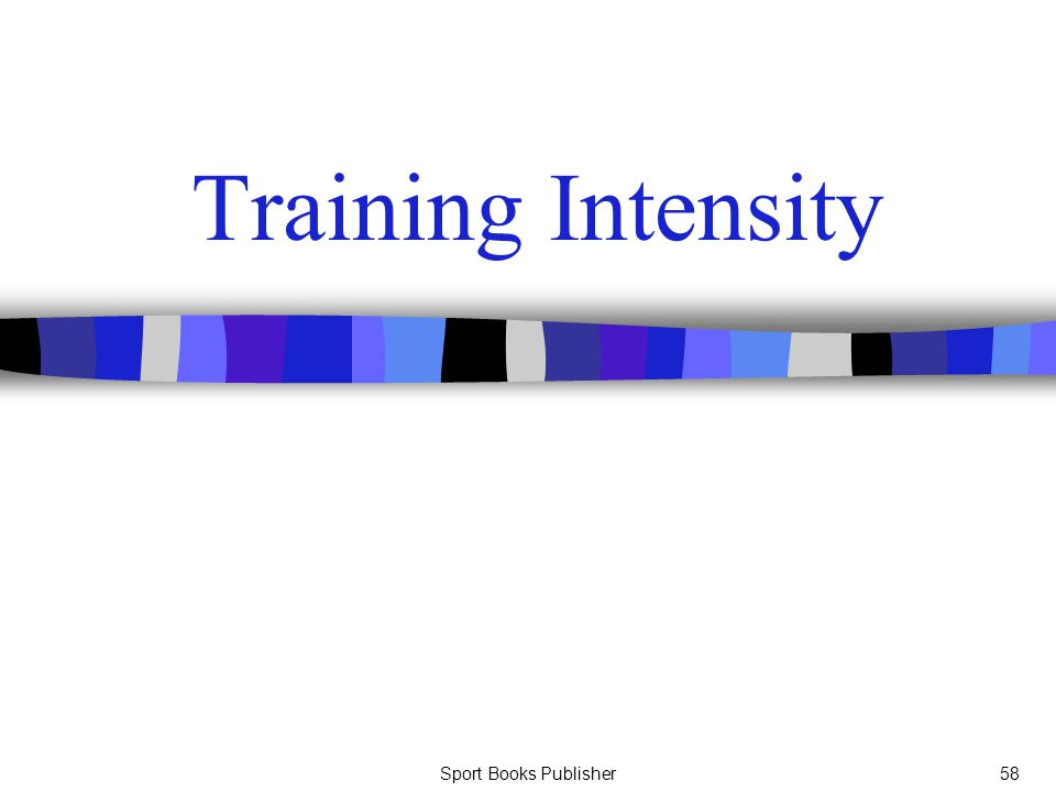 Sport Books Publisher58 Training Intensity